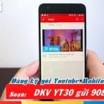 Đăng ký gói YT30 Mobifone xem Youtube cả tháng chỉ 50.000đ