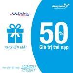 Khuyến mãi nạp thẻ Vinaphone tặng 50% giá trị ngày 17/3/2017