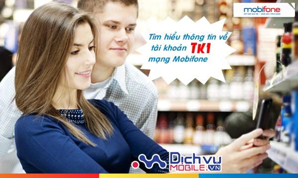 Bạn đã biết gì về tài khoản TK1 mạng Mobifone?