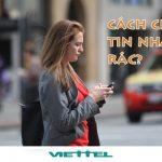 Hướng dẫn cách chặn tin nhắn rác, tin quảng cáo cho sim Viettel