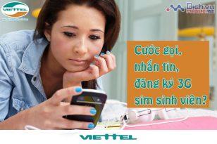 Ưu đãi cước phí gọi, nhắn tin, đăng ký 3G cho sim sinh viên Viettel