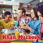 Khuyến mãi tặng Macbook khi sử dụng dịch vụ Mobile TV Mobifone
