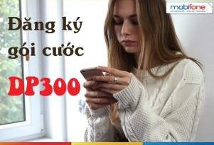 Đăng ký gói DP300 của Mobifone