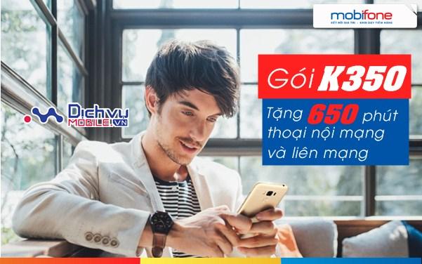Đăng ký gói K350 Mobifone gọi xuyên mạng thả ga với ưu đãi 650 phút thoại