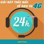 Giải đáp một số thắc mắc thường gặp về dịch vụ mạng 4G Viettel