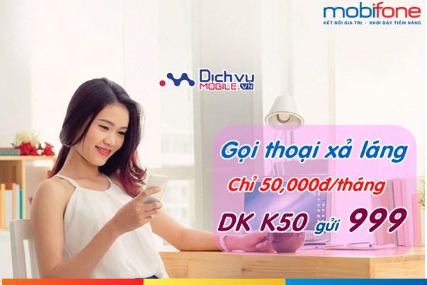 Gọi thoải xả láng cả tháng với gói khuyến mãi K50 Mobifone