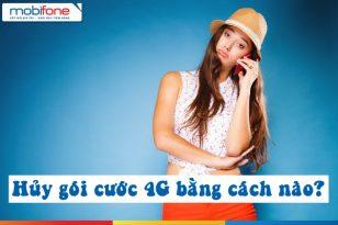 Cách hủy gói cước 4G Mobifone đang dùng