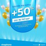 Khuyến mãi 50% thẻ nạp Ezpay Vinaphone