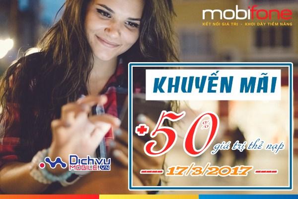 Mobifone khuyến mãi 50% thẻ nạp ngày 17/3/2017