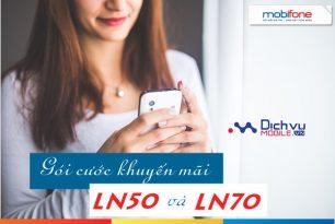 Mobifone khuyến mãi tri ân khách hàng với gói khuyến mãi LN50 mà LN70