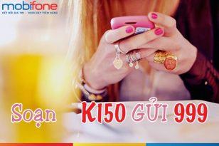 Đăng ký gói khuyến mãi K150 Mobifone