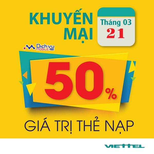 Viettel khuyến mãi 50% giá trị thẻ nạp ngày vàng 21/3/2017