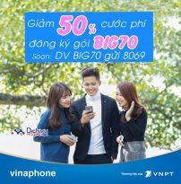Vinaphone khuyến mãi giảm 50% cước đăng ký gói BIG70 từ 24/3 đến 31/3/2017