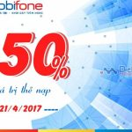 Mobifone khuyến mãi 50% giá trị thẻ nạp trong ngày 21/4/2017
