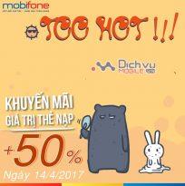 Mobifone khuyến mãi tặng 50% giá trị thẻ nạp ngày 14/4/2017