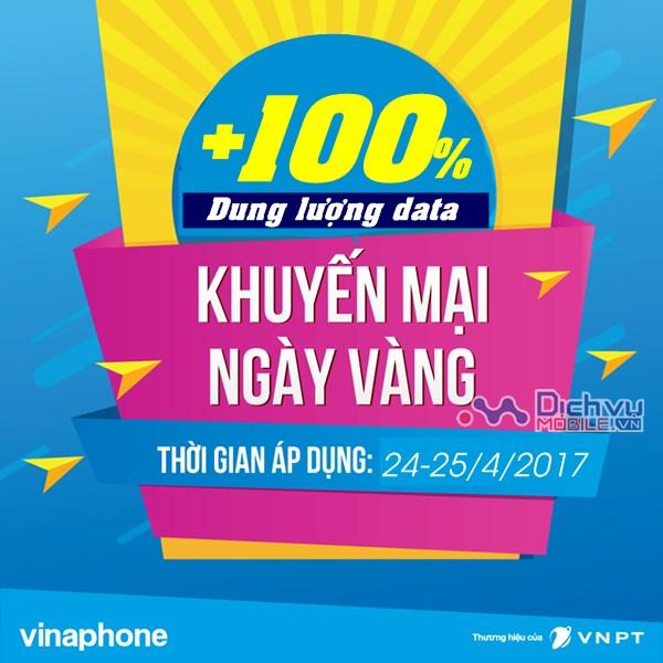 Vinaphone khuyến mãi tặng 100% dung lượng các gói 3G BIG DATA ngày 24-25/4/2017