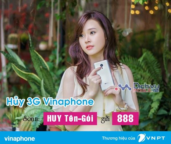 Cách hủy 3G Vinaphone, hủy gia hạn gói cước 3G Vinaphone qua 888