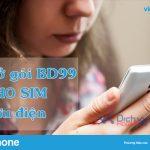 Hướng dẫn cách mở gói BD99 Vinaphone cho sim Bưu Điện nhanh nhất