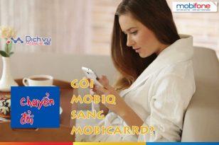 Chuyển đổi gói cước MobiQ sang Mobicard