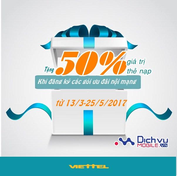Đăng ký các gói khuyến mãi nội mạng Viettel tặng ngay 50% giá trị thẻ nạp
