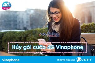 Hướng dẫn hủy các gói 4G Vinaphone