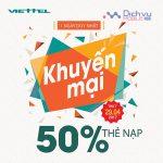 Khuyến mãi Viettel tặng 50% giá trị mỗi thẻ nạp ngày vàng 29/4/2017