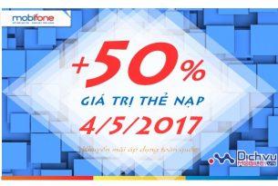 Mobifone khuyến mãi 50% giá trị thẻ nạp ngày 4/5/2017
