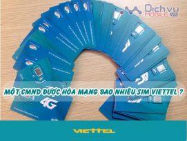 Một CMND đăng ký được bao nhiêu sim Viettel chính chủ?