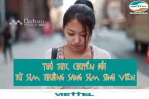 Thủ tục chuyển đổi từ sim thường sang sim sinh viên Viettel