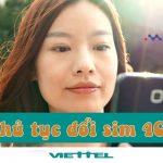 Các thủ thủ tục chuyển đổi sang sim 4G Viettel đầy đủ nhất 2018