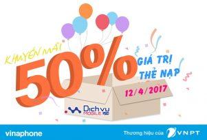 Vinaphone khuyến mãi 50% giá trị thẻ nạp ngày vàng 12/4/2017
