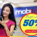Mobifone khuyến mãi 50% giá trị thẻ nạp ngày vàng 1/6/2017