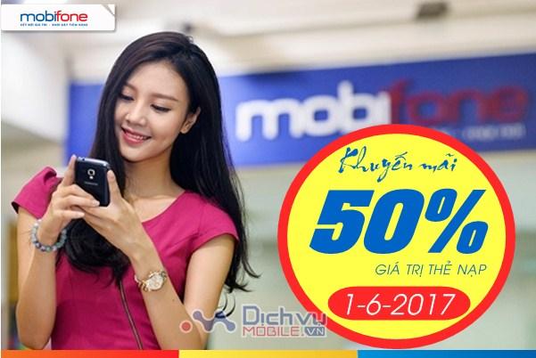 Mobifone KM 50% giá trị thẻ nạp ngày vàng 1/6/2017