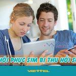 Cách khôi phục, lấy lại sim Viettel đã bị nhà mạng thu hồi số