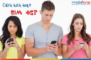 Các kích hoạt sim 4G mobifone