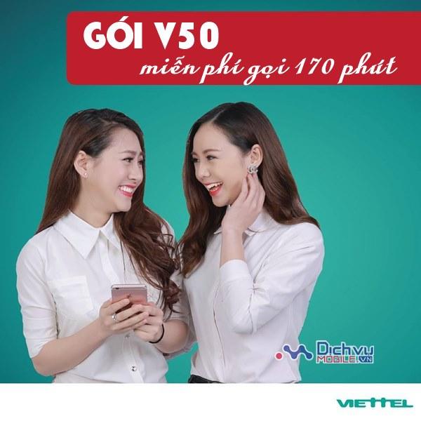 Gói V50 Viettel nhận ngay 170 phút gọi miễn phí