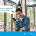 Hướng dẫn chuyển đổi từ gói 4G Vinaphone về các gói 3G để sử dụng