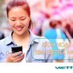 Hướng dẫn cách kích hoạt sim Viettel mới cực nhanh và đơn giản