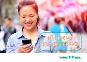 Hướng dẫn kích hoạt sim Viettel mới cực nhanh và chính xác
