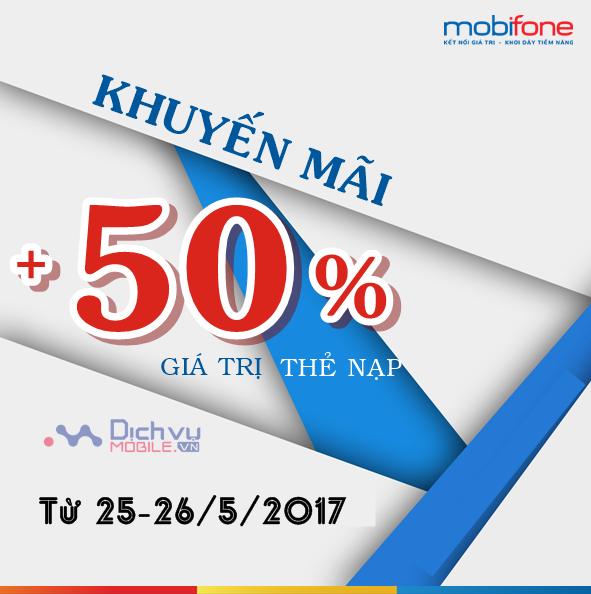 Khuyến mãi nạp thẻ Mobifone từ ngày 25 đến 26/5/2017