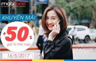 Mobifone khuyến mãi 50% giá trị thẻ nạp ngày 16/5/2017