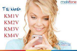 Tài khoản KM1V, KM2V, KM3V, KM4V trên sim Mobifone