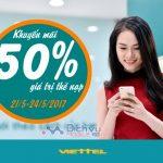 Viettel khuyến mãi tặng 50% giá trị thẻ nạp ngày 21/5 – 24/5/2017