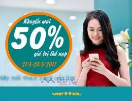 Viettel khuyến mãi tặng 50% giá trị thẻ nạp ngày 21-5-24/5/2017