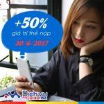 Mobifone khuyến mãi tặng 50% giá trị thẻ nạp duy nhất ngày 30/6/2017