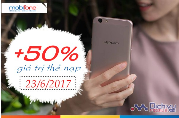 Mobifone khuyến mãi tặng 50% giá trị thẻ nạp ngày 23/6/2017