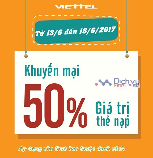 Viettel khuyến mãi 50% giá trị thẻ nạp từ 13/6 đến 18/6/2017