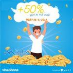 Vinaphone khuyến mãi 50% giá trị thẻ nạp ngày 26/6/2017