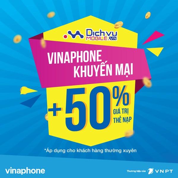 Vinaphone khuyến mãi cộng 50% thẻ nạp trong ngày 7/7/2017