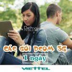 Đăng ký các gói cước Dcom 3G Viettel 1 ngày nhận ngay ưu đãi khủng